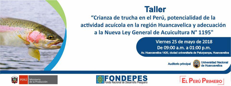 Fondepes prepara taller sobre crianza de trucha en la Región Huancavelica